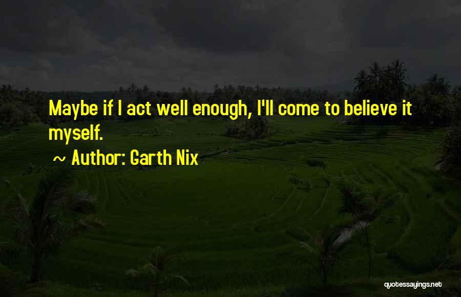 Garth Nix Quotes 2063850