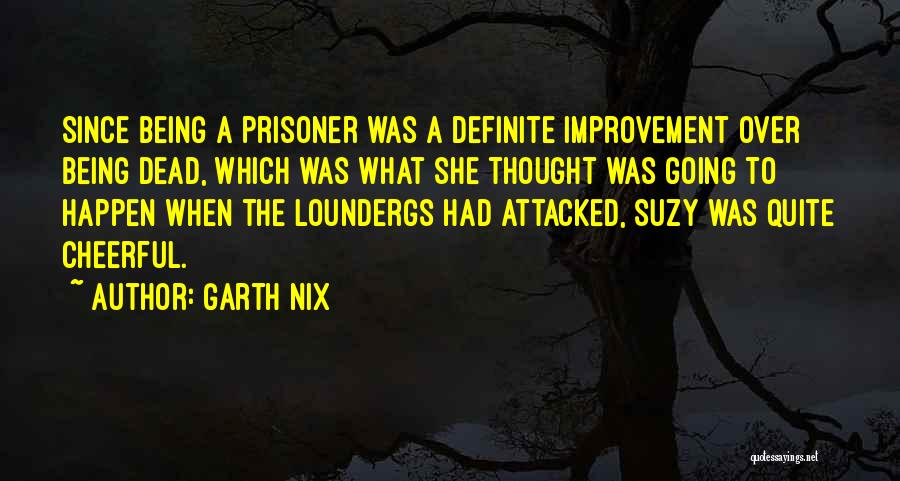 Garth Nix Quotes 2070502