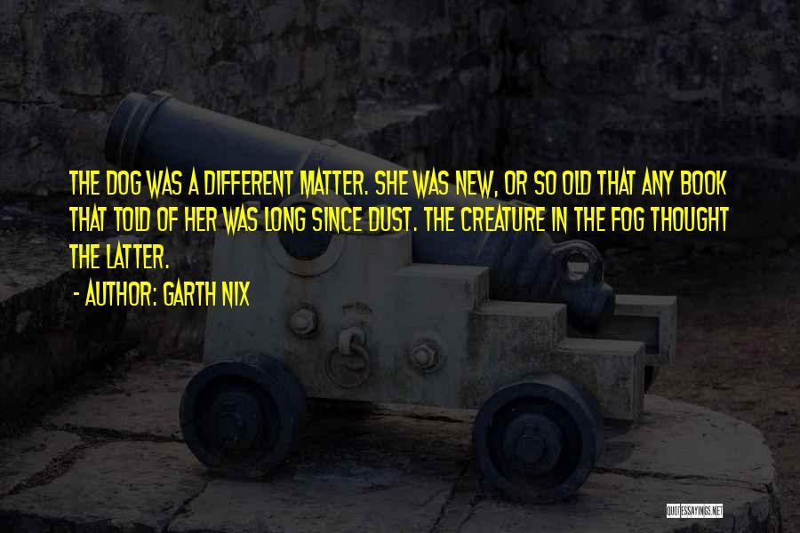 Garth Nix Quotes 300978