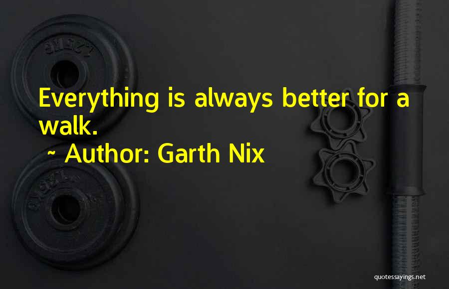 Garth Nix Quotes 388926