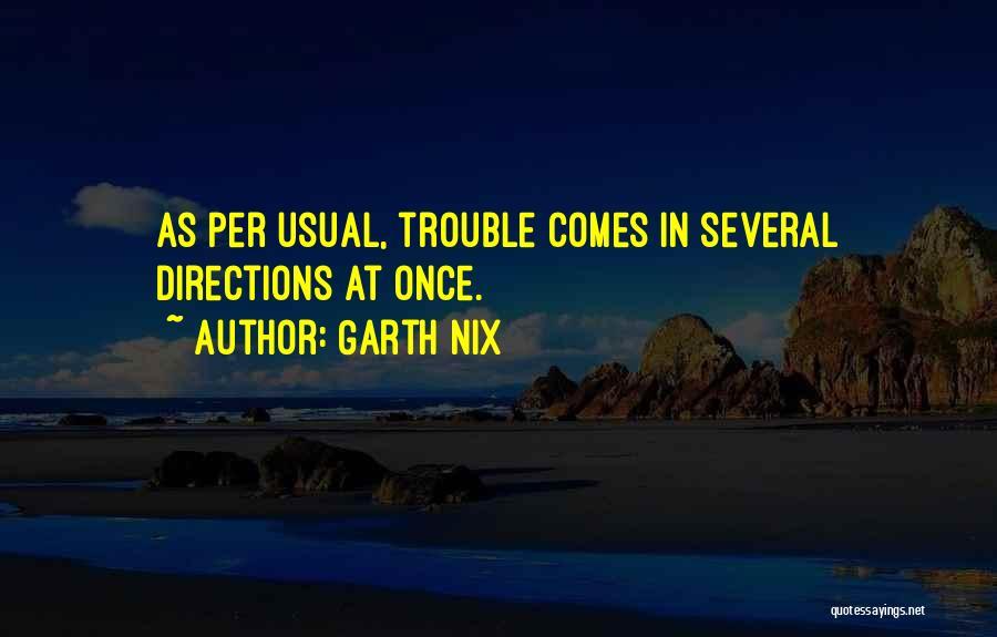 Garth Nix Quotes 595284
