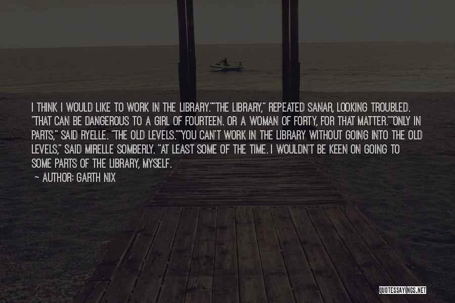 Garth Nix Quotes 789155