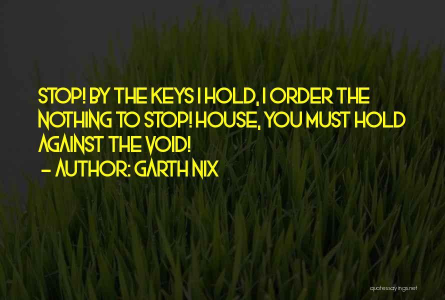 Garth Nix Quotes 879700
