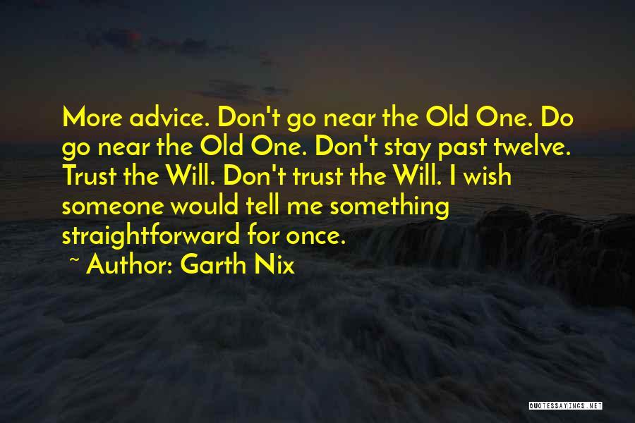 Garth Nix Quotes 925246