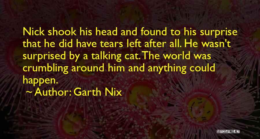 Garth Nix Quotes 926442
