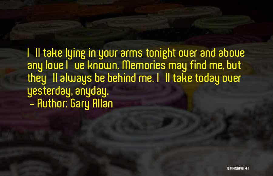 Gary Allan Quotes 116645