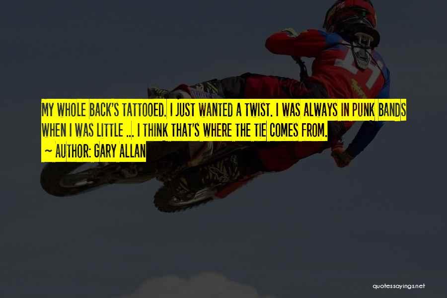 Gary Allan Quotes 1306265