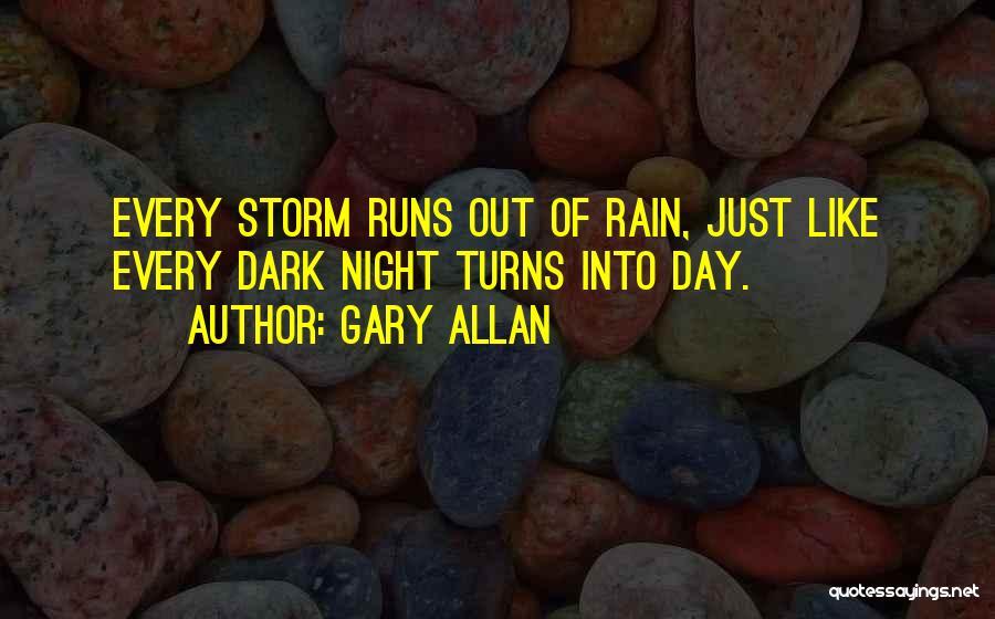Gary Allan Quotes 132531