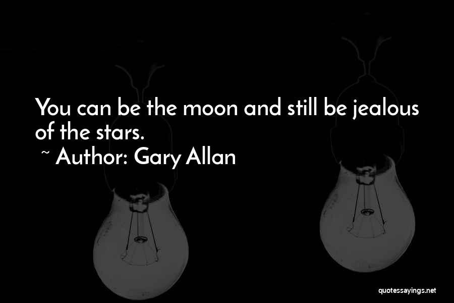 Gary Allan Quotes 1362602
