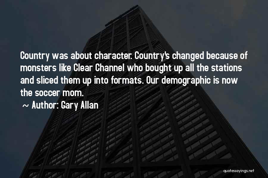 Gary Allan Quotes 1366126