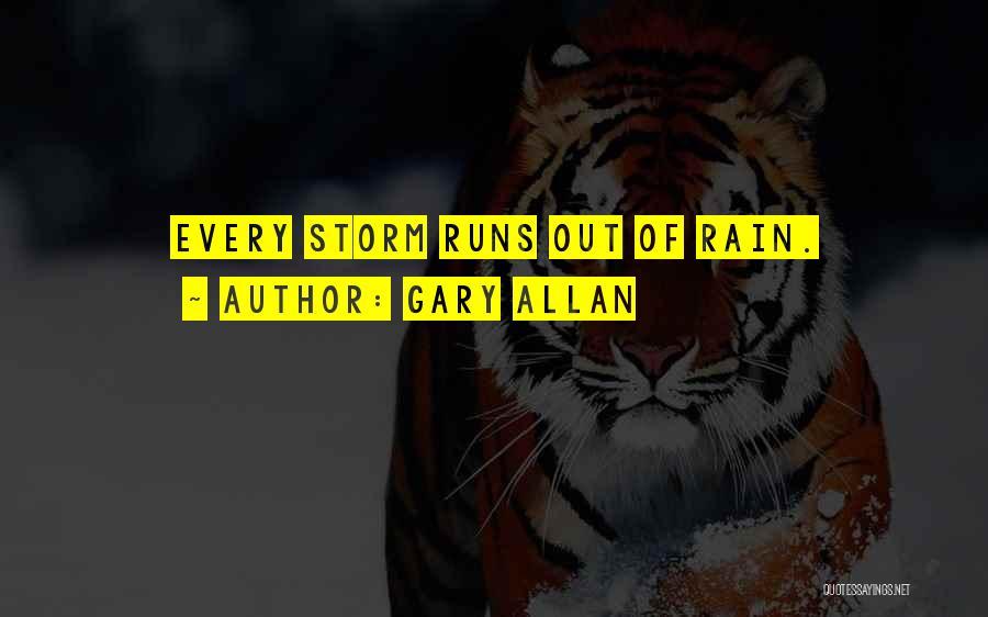 Gary Allan Quotes 1470549