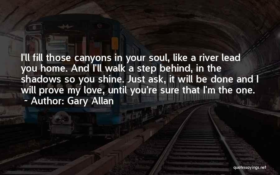 Gary Allan Quotes 440540