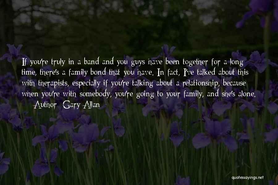 Gary Allan Quotes 481842