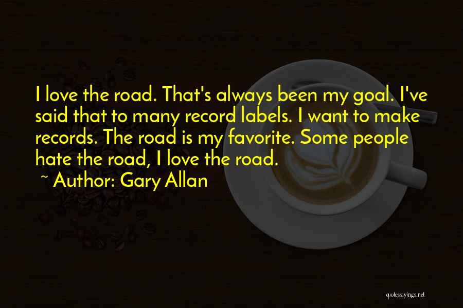 Gary Allan Quotes 801825