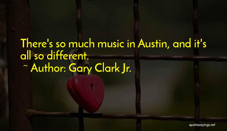 Gary Clark Jr. Quotes 192152