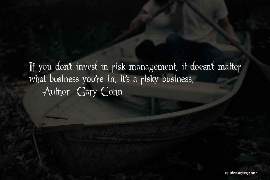 Gary Cohn Quotes 1796817
