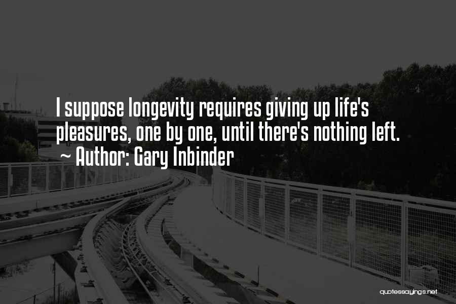 Gary Inbinder Quotes 169348