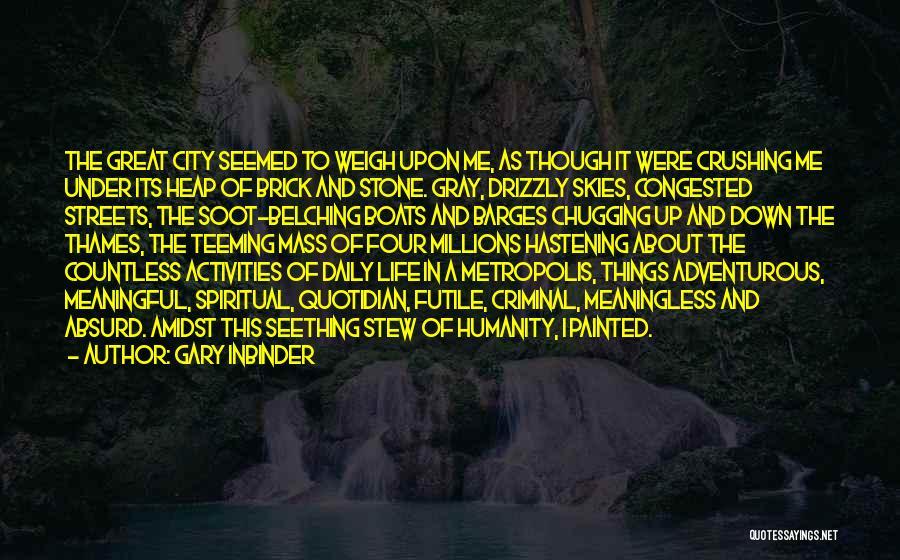 Gary Inbinder Quotes 482889