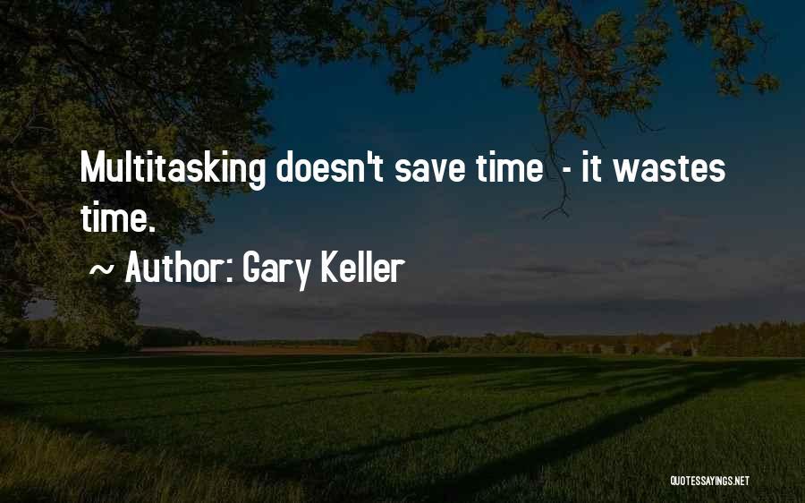 Gary Keller Quotes 1000724