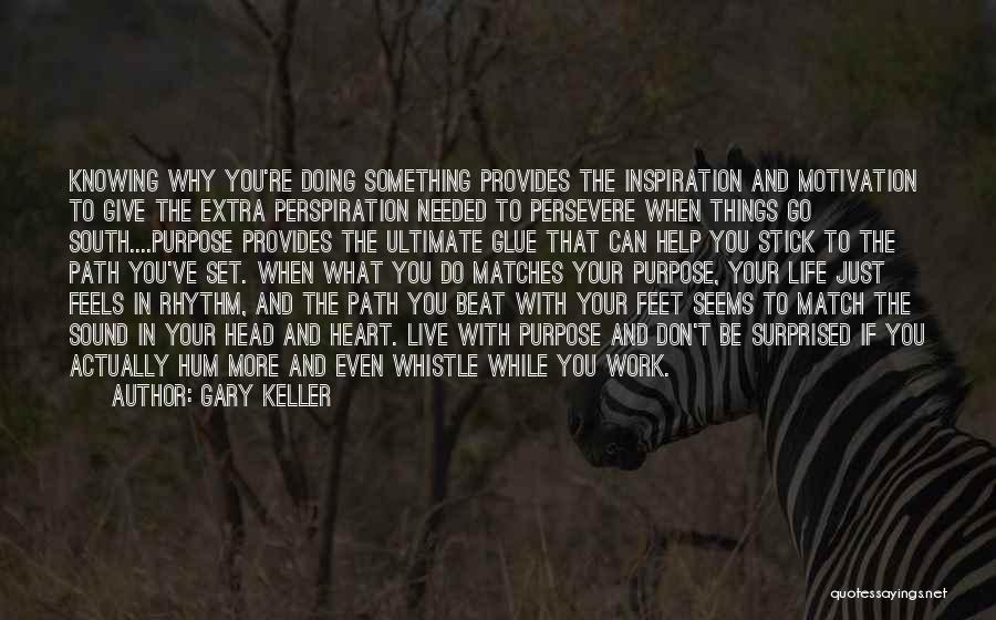 Gary Keller Quotes 100676