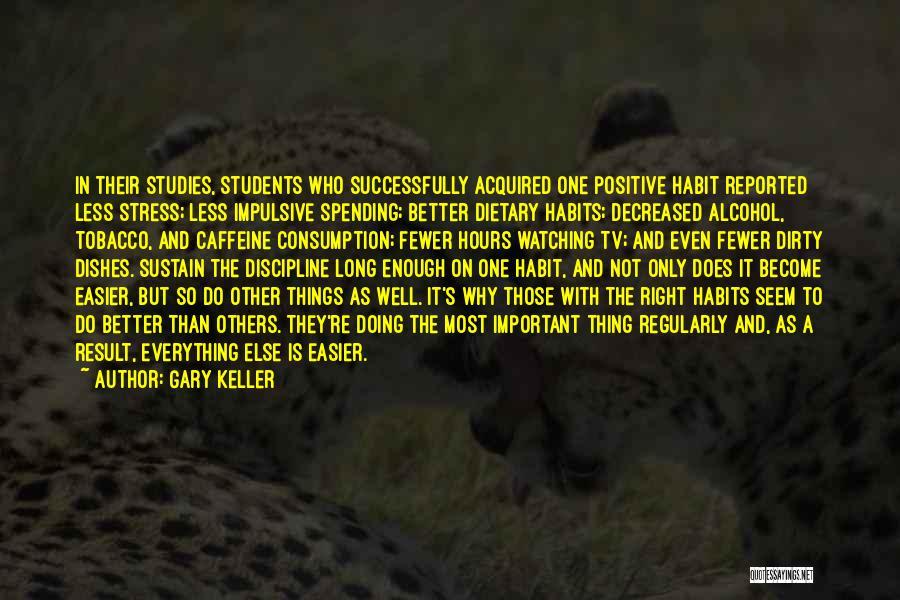 Gary Keller Quotes 1062679