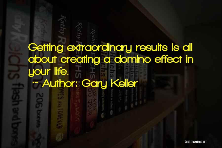 Gary Keller Quotes 1070061