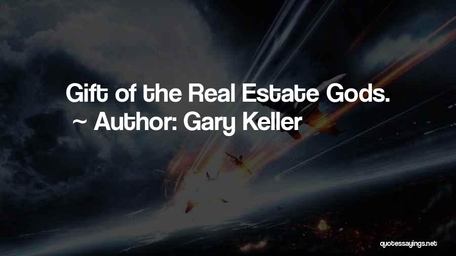 Gary Keller Quotes 1102438