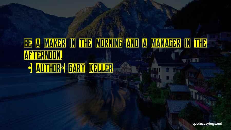 Gary Keller Quotes 1113427