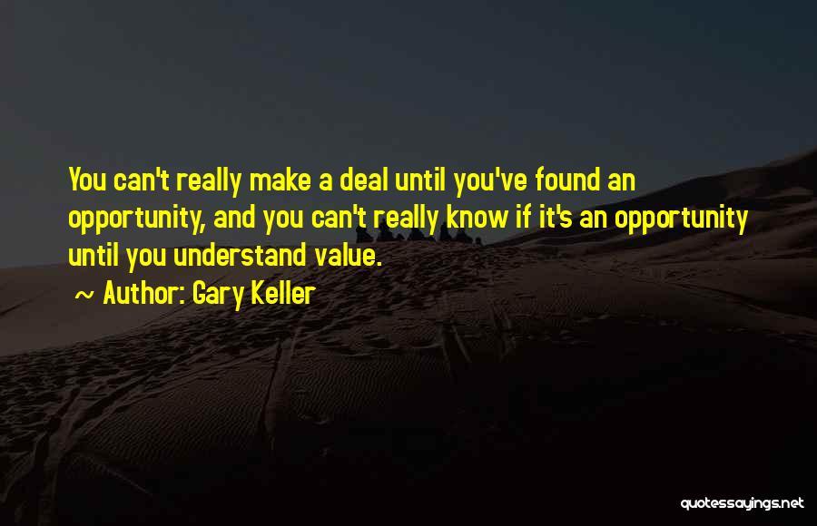 Gary Keller Quotes 1186139