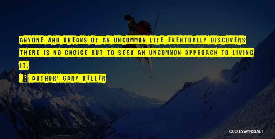 Gary Keller Quotes 1219395