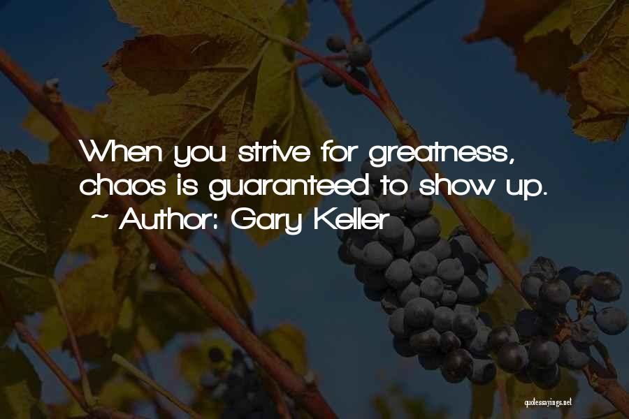 Gary Keller Quotes 1234124