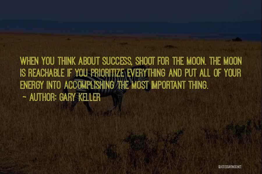Gary Keller Quotes 1266671
