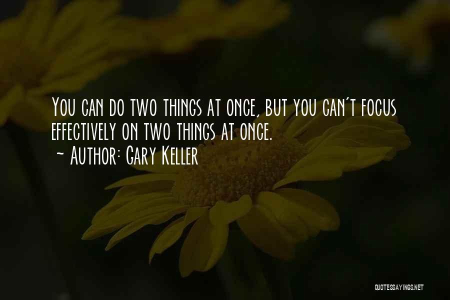 Gary Keller Quotes 128406