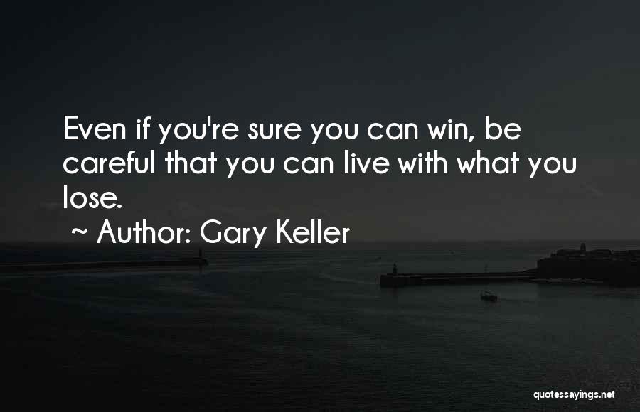 Gary Keller Quotes 1288606