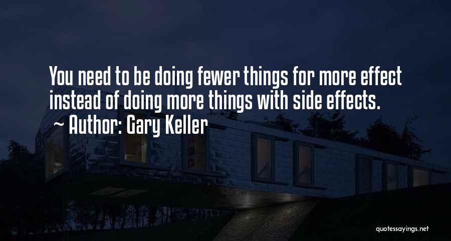 Gary Keller Quotes 1307582