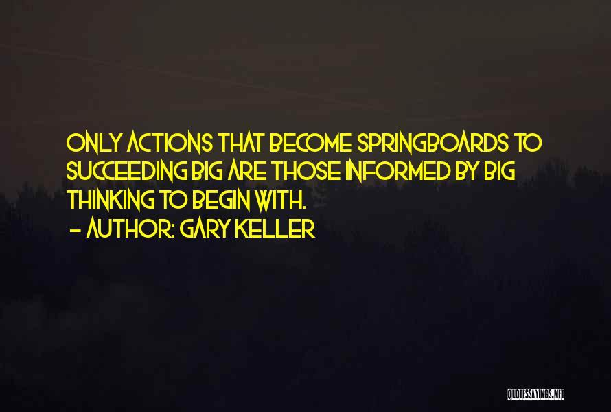 Gary Keller Quotes 1472449