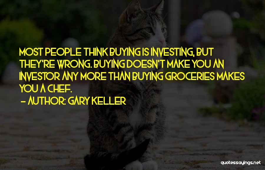 Gary Keller Quotes 1519429