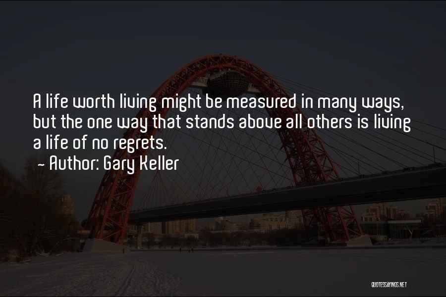 Gary Keller Quotes 1619488