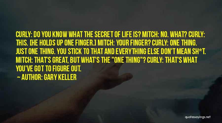Gary Keller Quotes 1644075