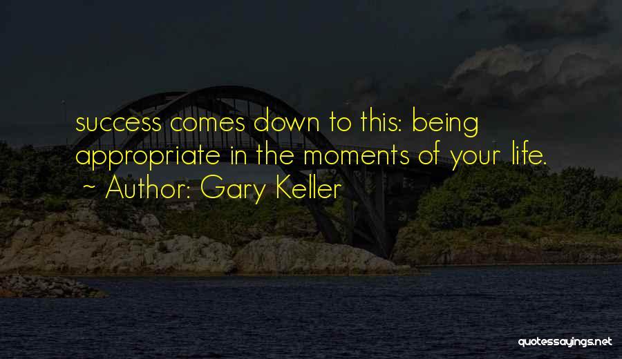 Gary Keller Quotes 1644297