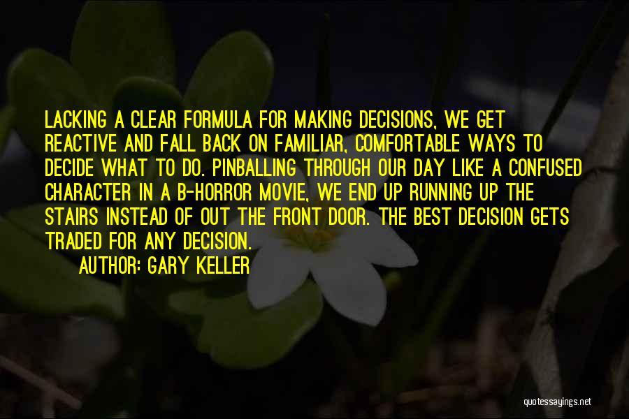 Gary Keller Quotes 167215