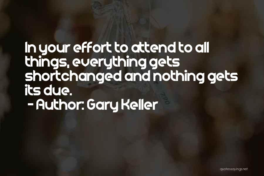Gary Keller Quotes 1693860