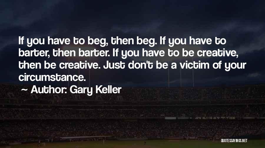 Gary Keller Quotes 169826