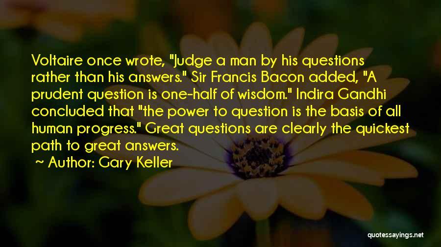 Gary Keller Quotes 1816491