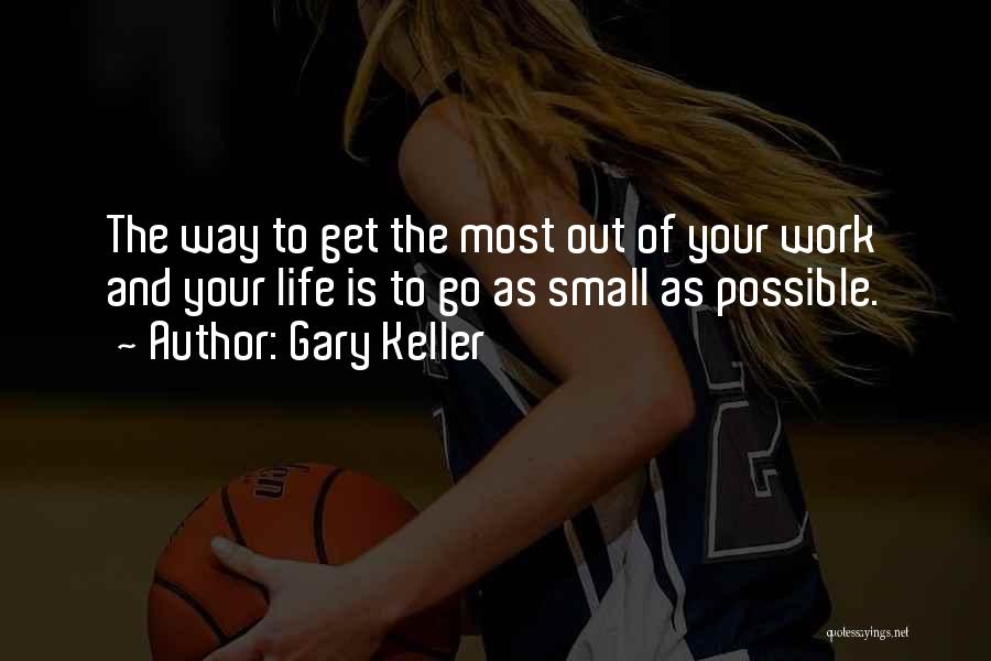 Gary Keller Quotes 1822784
