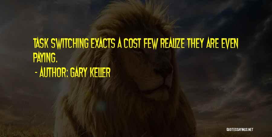 Gary Keller Quotes 1845409