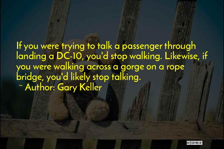 Gary Keller Quotes 1960565