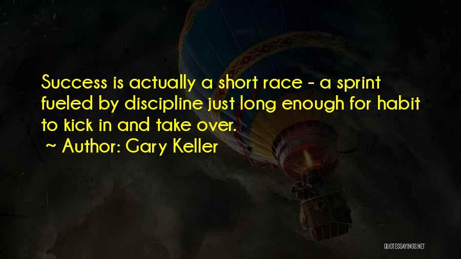 Gary Keller Quotes 2220555