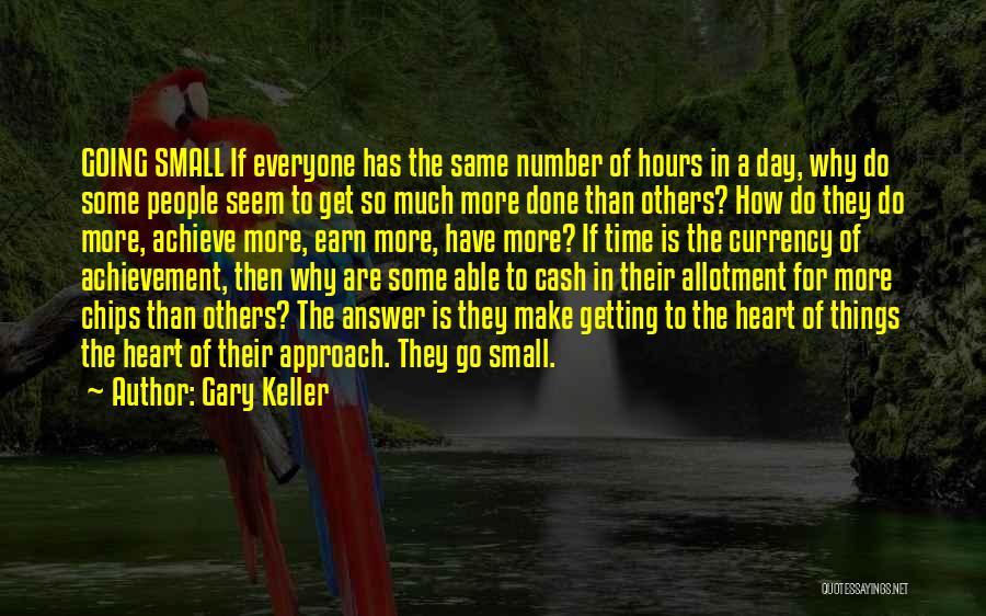 Gary Keller Quotes 223375