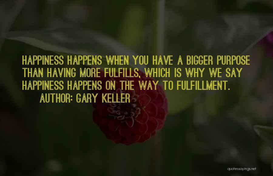 Gary Keller Quotes 226627